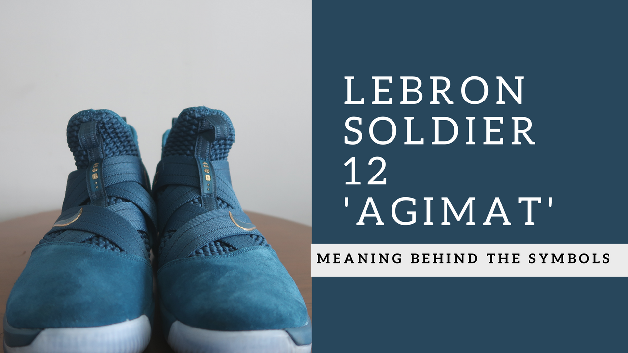 LeBron Soldier 12 'Agimat': The Meaning