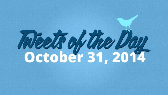 Tweets of the Day  October 31